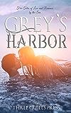 Grey's Harbor: A Grey's Harbor Story