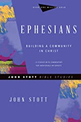 Ephesians: Building a Community in Christ (John Stott Bible Studies) Kindle Edition