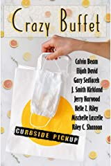 Crazy Buffet: Curbside Pickup Kindle Edition