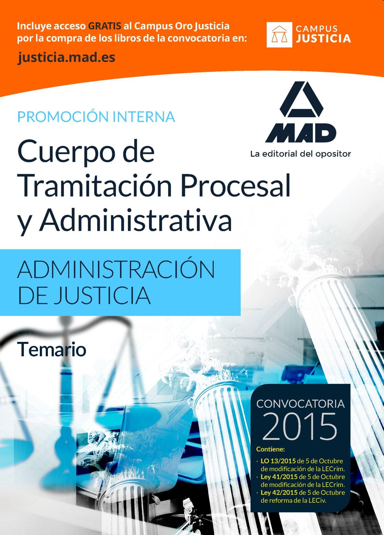 Download Cuerpo de Tramitación Procesal y Administrativa de la Administración de Justicia. Promoción interna. Temario PDF