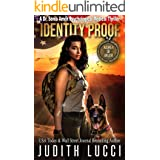 Identity Proof: A Sonia Amon Psychological Medical Thriller (Women of Valor) (Dr. Sonia Amon Medical Thrillers Book 6)