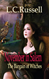 November in Salem: The Bargain of Witches (November Series Book 1)