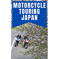 Motorcycle Touring Japan: a practical guide for today's rider (English Edition)