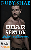 Southern Shifters: Bear Sentry (Kindle Worlds Novella) (The Enforcers Book 2)