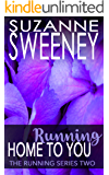 Running Home to You (The Running Series Book 2)