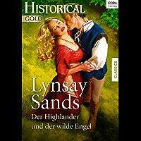 Der Highlander und der wilde Engel (Historical Gold)