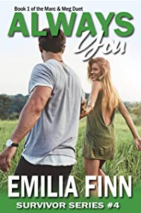 Always You: Book 1 of the Marc and Meg Duet (Survivor Series 4)