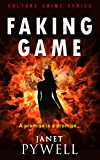 Faking Game: Culture Crime Series - Female Protagonist (A Mikky dos Santos Thriller Book 4)