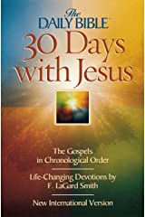 30 Days with Jesus (The Daily Bible) Paperback