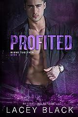 Profited (Bound Together Book 2)