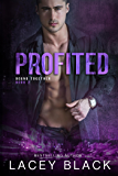 Profited (Bound Together Book 2)