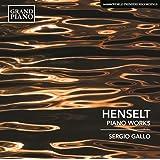 Henselt: Piano Works