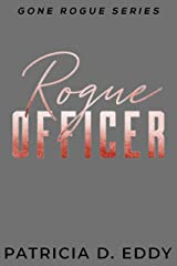 Rogue Officer: A Gone Rogue Romantic Suspense Standalone Kindle Edition