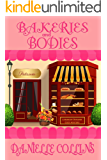 Bakeries and Bodies (Margot Durand Cozy Mystery Book 8)