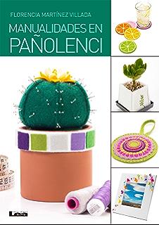 Manualidades en pañolenci (Spanish Edition)