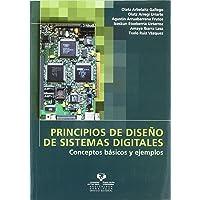 Principios de diseño de sistemas digitales. Conceptos básicos y ejemplos (Manuales Universitarios - Unibertsitateko…