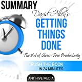 Summary David Allen's Getting Things Done