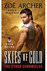 Skies of Gold: The Ether Chronicles (The Ether Chronicles series Book 5)