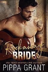 Rockaway Bride: A Rockstar / Kidnapping / Runaway Bride Romantic Comedy Kindle Edition