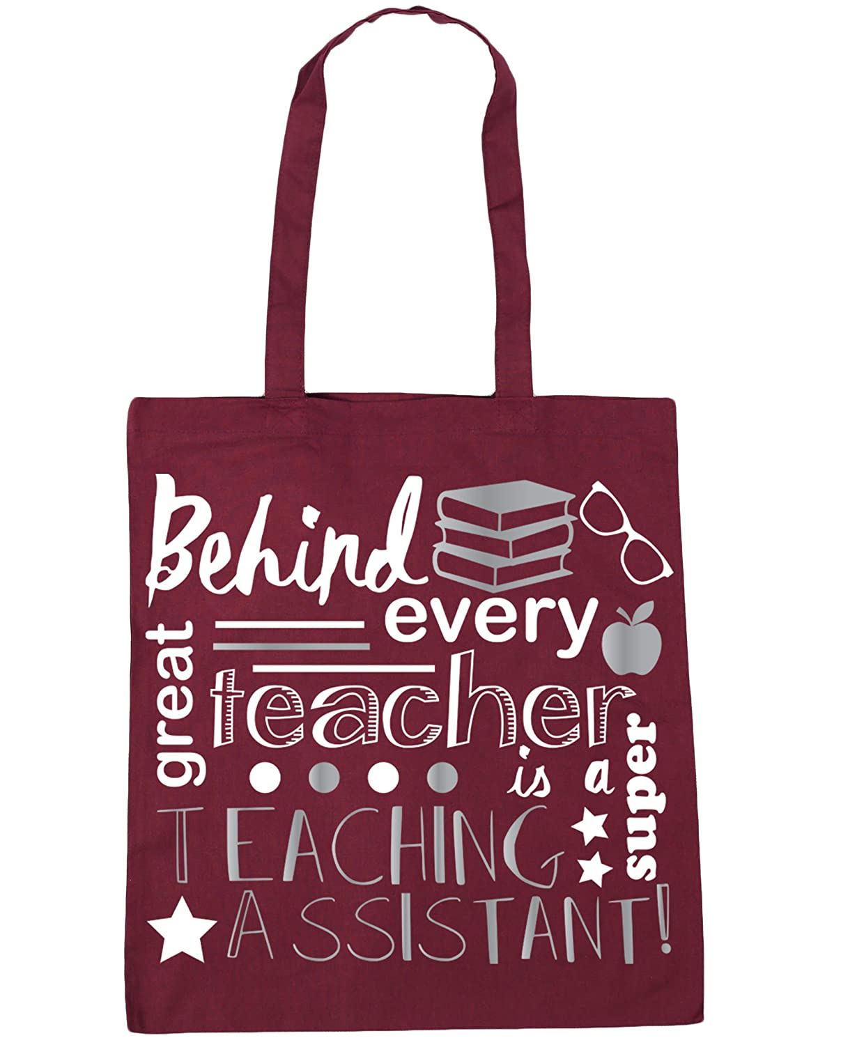 HippoWarehouse Behind Every Great Teacher Is A Super Teaching Assistant Tote Shopping Gym Beach Bag 42cm x38cm 10 litres