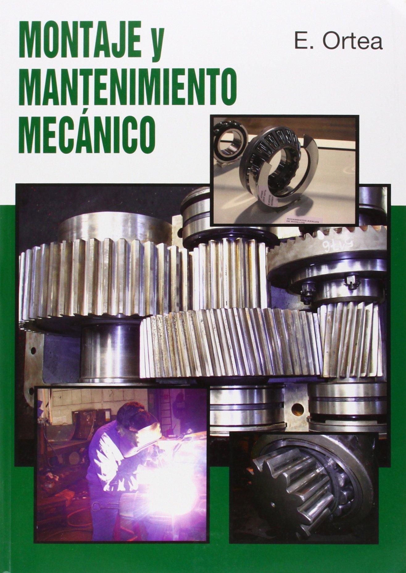 Gm/gs - Montaje Y Mantenimiento Mecanico: Amazon.es: Enrique Ortea Varela: Libros
