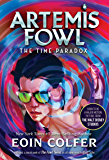 Time Paradox, The (Artemis Fowl, Book 6)