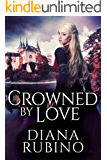 Crowned By Love: A 15th Century Historical Romance (The Yorkist Saga Book 1)