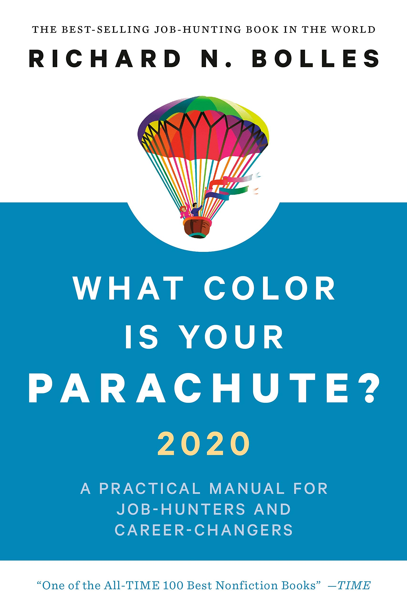 Best Nonfiction Books 2020.What Color Is Your Parachute 2020 A Practical Manual For