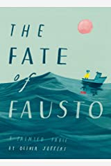 The Fate of Fausto: 'The most beautiful picture book of the year' Kindle Edition