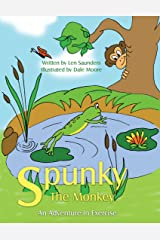 Spunky the Monkey: An Adventure in Exercise Paperback