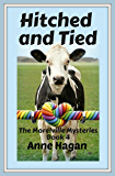Hitched and Tied: The Morelville Mysteries - Book 4