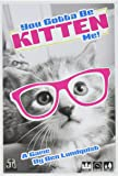 You Gotta Be Kitten Me Card Game