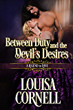 Between Duty and the Devil's Desires (A Legend to Love Book 5)