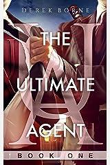 The Ultimate Agent (UA Book 1) Kindle Edition