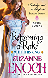 Reforming a Rake: Reforming A Rake (With This Ring)