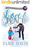 Love & Peace (Holidays in Hallbrook Book 3)