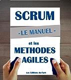 Manuel d'introduction à Scrum et aux méthodes agiles