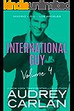 International Guy: Madrid, Rio, Los Angeles (International Guy Volumes Book 4)