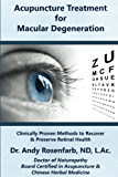 Acupuncture Treatment for Macular Degeneration