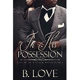 In His Possession: Bought by a Black Mafia Prince (Black Mayhem Mafia Saga Book 1)