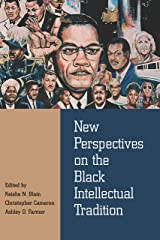 New Perspectives on the Black Intellectual Tradition Kindle Edition