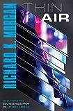 Thin Air: A Novel