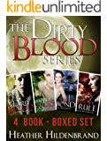Dirty Blood Series Box Set, Books 1-4: Dirty Blood, Cold Blood, Blood Bond, & Blood Rule (English Edition)
