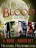 Dirty Blood Series Box Set, Books 1-4: Dirty Blood, Cold Blood, Blood Bond, & Blood Rule
