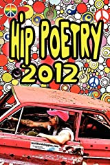 Hip Poetry 2012 Paperback