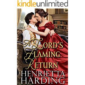 A Lord's Flaming Return: A Historical Regency Romance Book