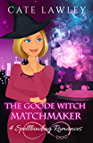 The Goode Witch Matchmaker Collection