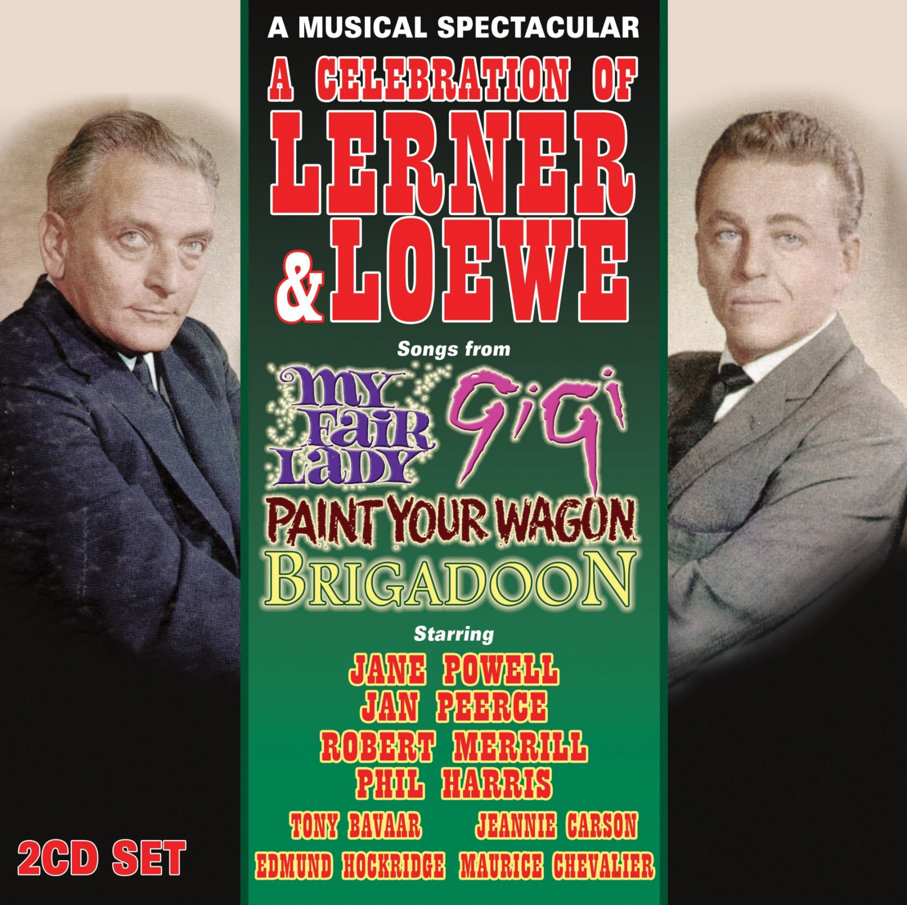 A Celebration Of Lerner & Loewe by Sepia Records