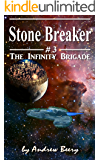 The Infinity Brigade #3, Stone Breaker