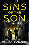 Sins of the Son: A New York Mob Romance (The Frank Lucianus Mafia Series Book 1)